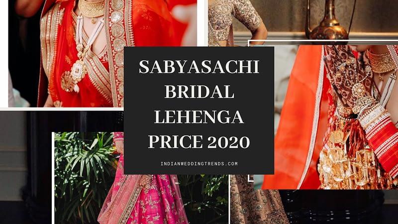 Sabyasachi Bridal Lehenga Price 2020-21 | How to Buy or Rent?