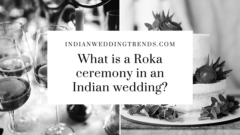 Roka Ceremony | Pre-Wedding Ritual – Indian Wedding Traditions